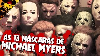 🔪 AS 13 MÁSCARAS DE MICHAEL MYERS | HALLOWEEN | Filmes de Terror