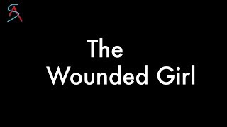 'The Wounded Girl' -  A Short film on Child Abuse