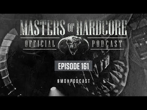 Xxx Mp4 Official Masters Of Hardcore Podcast 161 By Korsakoff 3gp Sex