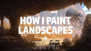 How I Paint Landscapes - Preview for Art Camp 3 with Noah Bradley