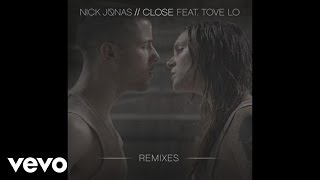 Nick Jonas - Close (Louis Vivet Remix / Audio) ft. Tove Lo