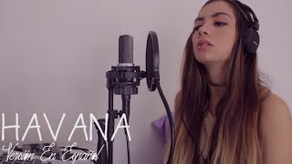Camila Cabello - Havana (Versión En Español) Laura M Buitrago