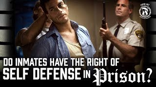 Do inmates have the right to defend themselves in Prison? - Prison Talk 13.2