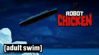 Robot Chicken | Titanic x2 | Adult Swim 🇬🇧