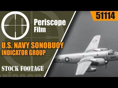 watch U.S. NAVY SONOBUOY INDICATOR GROUP AN/AQA-1 ANTI-SUBMARINE WARFARE FILM  51114