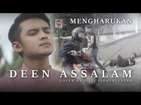 Deen Assalam Versi Cerita Mengharukan Cover By Dodi Hidayatullah