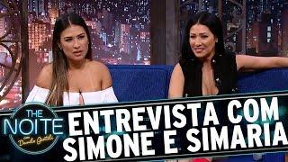 Entrevista com Simone e Simaria | The Noite (23/08/17)