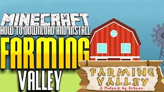 How To Download and Install Minecraft Farming Valley on Twitch/ Curse
