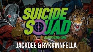 Suicide Squad 2016 - Jack Dee & RykkinnFella