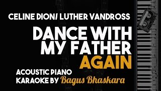 [Piano Karaoke] Dance With my Father Again - Celine Dion/Luther Vandross