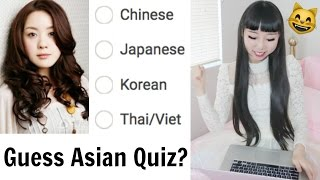 Guess Asians! How Do You Tell Asians Apart?