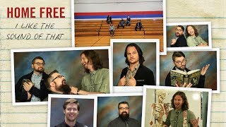Rascal Flatts - I Like The Sound of That (Home Free Cover) [Official Music Video]
