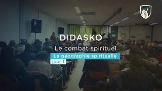 Le combat spirituel (1/4) : La géographie spirituelle  - Didasko (Shora KUETU - 24/01/17)