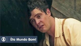 Êta Mundo Bom!: capítulo 1 da novela, segunda, 18 de janeiro, na Globo