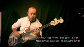 Fay Wolf - God Knows - Bass Cover - Day 34