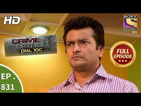 Xxx Mp4 Crime Patrol Dial 100 Ep 831 Full Episode 30th July 2018 3gp Sex