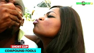 Compound Fools - 2015 Latest Nigerian Nollywood Movies