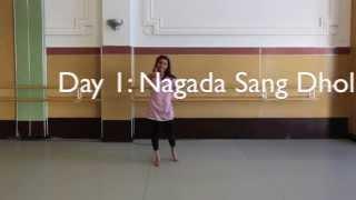 Nagada Sang Dhol - Day 1 [BollywoodTrainer.com]