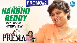 Director Nandini Reddy Exclusive Interview PROMO #2 | Dialogue With Prema || Celebration Of Life #10