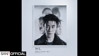 San E(산이) - 서울, 소돔의 120일 (Seoul, or the 120 Days of Sodom) [Official Audio]