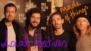 Local Natives   Made of Things   NOS Alive 2017