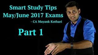 Tips for CA/CS Exams in May/June 2017 - Part I |www.conferenza.in | CA Mayank Kothari