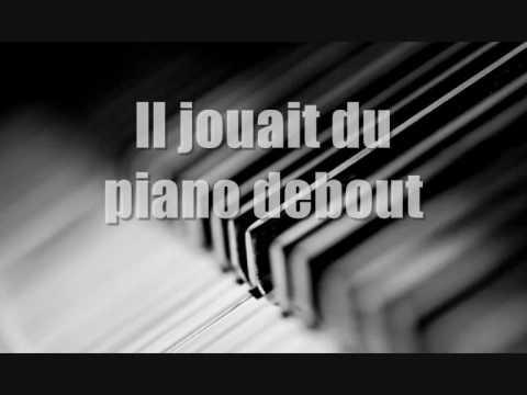 Il jouait du piano debout Karaoké + paroles