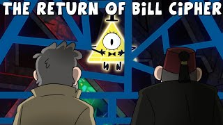 Gravity Falls: The Return of Bill Cipher - Secrets & Theories