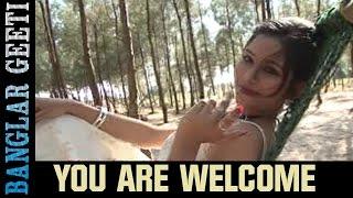 Bengali Love Song | You Are Welcome | Sirshaa | Nirjharer Swapna | VIDEO SONG