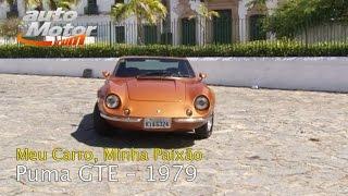 Meu Carro, Minha Paixão - Puma GTE - 1979