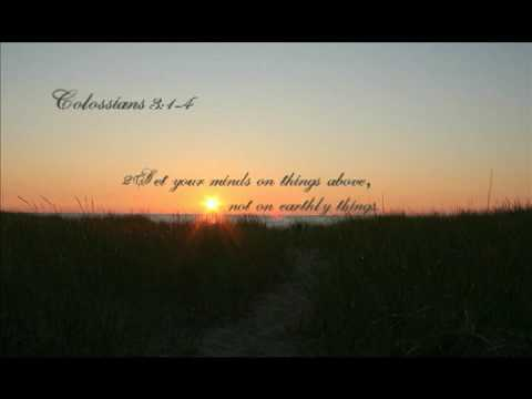 Colossians 3 1-4 Pre-Music Video