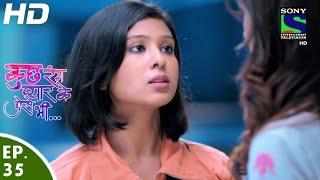 Kuch Rang Pyar Ke Aise Bhi - कुछ रंग प्यार के ऐसे भी - Episode 35 - 15th April, 2016
