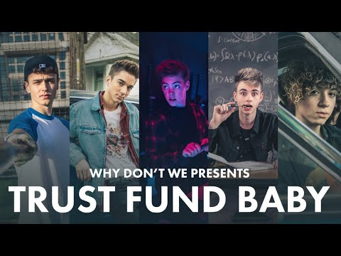 Xxx Mp4 Trust Fund Baby Why Don T We Official Music Video 3gp Sex