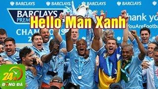 Hello Man Xanh  - Nhạc chế  Sự kiện Man City sang Việt Nam