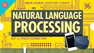 Natural Language Processing: Crash Course Computer Science #36