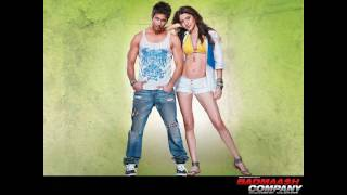 Chaska - Badmaash Company 2010 Full Song - HQ Audio