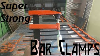 How to make - Super Strong DIY Steel Bar clamps