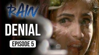 Rain | Episode 5 -