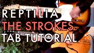 The Strokes - Reptilia ( Two Guitar Tab Tutorial & Cover )