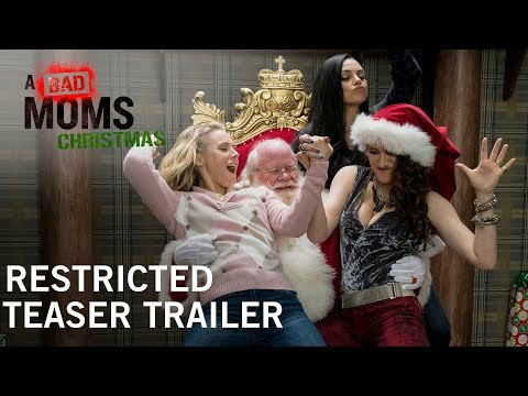 A Bad Moms Christmas | Restricted Teaser Trailer | In Theaters November 1, 2017