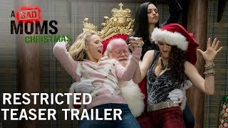A Bad Moms Christmas | Restricted Teaser Trailer | In Theaters November 3, 2017