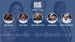 UNDISPUTED Audio Podcast (2.12.18) with Skip Bayless, Shannon Sharpe, Joy Taylor   UNDISPUTED