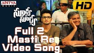Full 2 Masti Re Full Video Song || Surya Vs Surya Video Songs || Nikhil,Trida Chowdary
