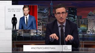 Fifty Shades #NotMyChristian Apology (Web Exclusive): Last Week Tonight with John Oliver (HBO)