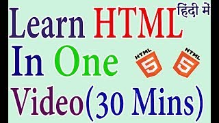 HTML Tutorial For Beginners In Hindi In One Video (2018)