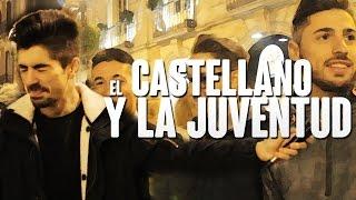 EL CASTELLANO | Y la juventud