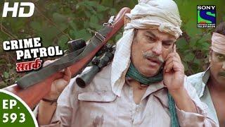 Crime Patrol - क्राइम पेट्रोल सतर्क - Vanvaas Part-2 - Episode 593 - 12th December, 2015