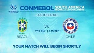LIVE CONMEBOL WCQ: Brazil vs. Chile