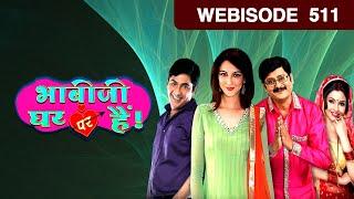 Bhabi Ji Ghar Par Hain - भाबीजी घर पर हैं - Episode 511  - February 10, 2017 - Webisode