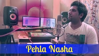 Pehla Nasha (Full Song) - Cover by Nirdosh Sobti | Jo Jeeta Wohi Sikandar - Valentine's Day Special